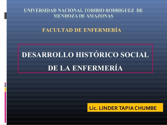 DESARROLLO HISTÓRICO SOCIAL DE ENFERMERÍA