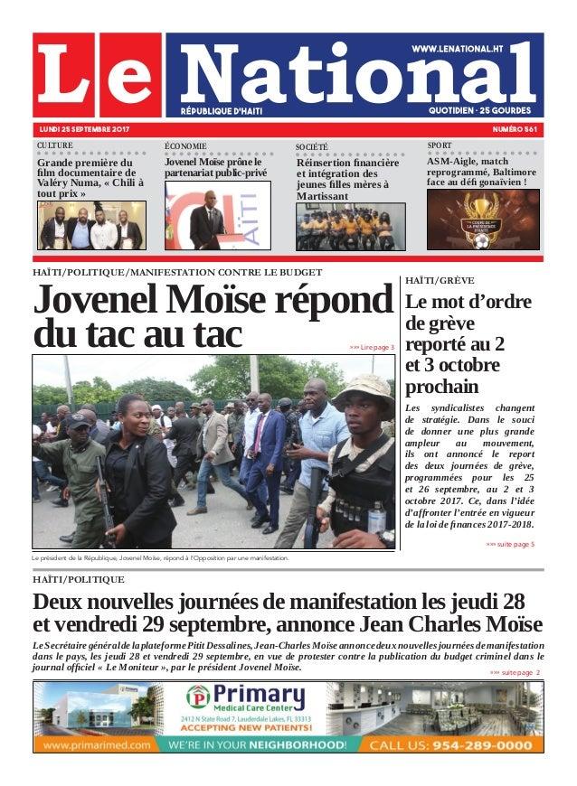 HAÏTI/POLITIQUE Deux nouvelles journées de manifestation les jeudi 28 et vendredi 29 septembre, annonce Jean Charles Moïse...