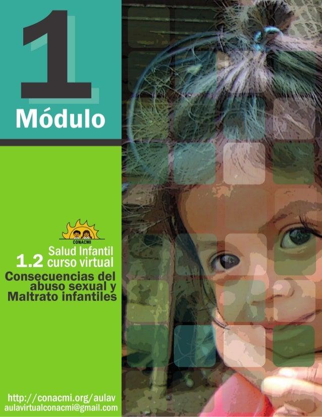 Salud infantil Curso virtual Módulo 1 El abuso sexual y el maltrato infantil Consecuencias del abuso sexual y maltrato inf...