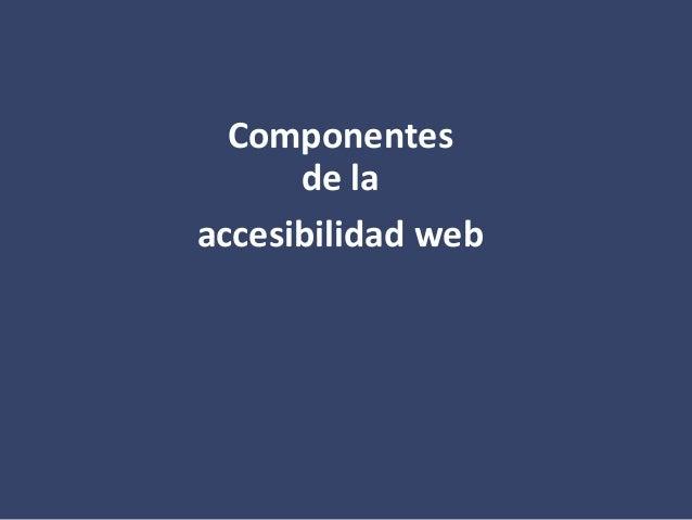 Componentes de la accesibilidad web
