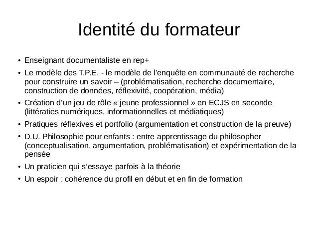 ● Enseignant documentaliste en rep+ ● Le modèle des T.P.E. - le modèle de l'enquête en communauté de recherche pour constr...