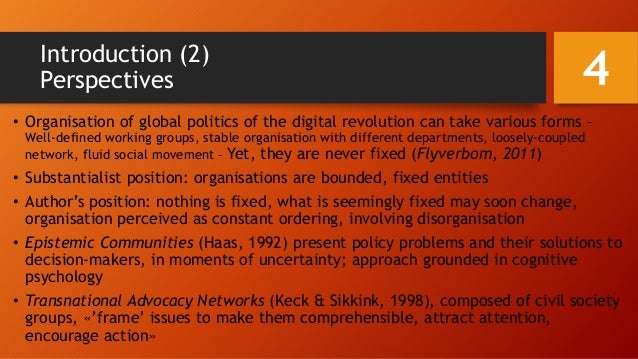 Introduction (2) Perspectives • Organisation of global politics of the digital revolution can take various forms – Well-de...