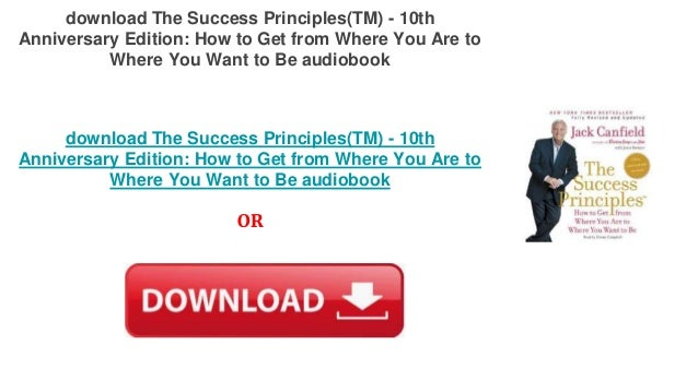 Audiobook Download Online The Success Principles(TM) - 10th Anniversa…