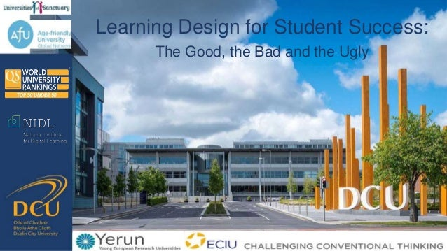 Learning Design for Student Success: The Good, the Bad and the Ugly
