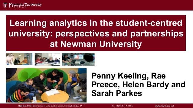 Newman University, Genners Lane, Bartley Green, Birmingham B32 3NT T: +44(0)121 476 1181 www.newman.ac.ukNewman University...