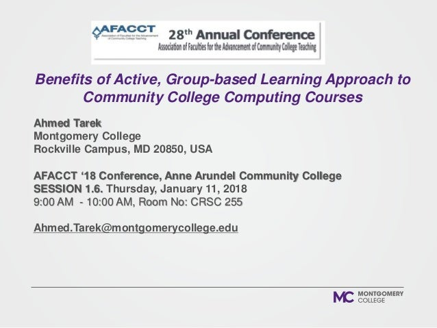 Ahmed Tarek Montgomery College Rockville Campus, MD 20850, USA AFACCT '18 Conference, Anne Arundel Community College SESSI...