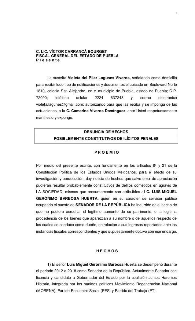 1 C. LIC. V�CTOR CARRANC� BOURGET FISCAL GENERAL DEL ESTADO DE PUEBLA P r e s e n t e. La suscrita Violeta del Pilar Lagun...