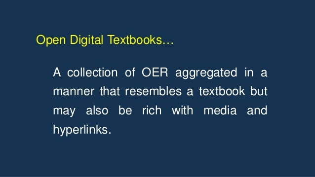 A collection of OER aggregated in a manner that resembles a textbook but may also be rich with media and hyperlinks. Open ...