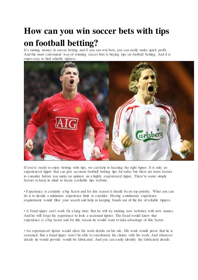 How can you win soccer bets with tips on football betting?
