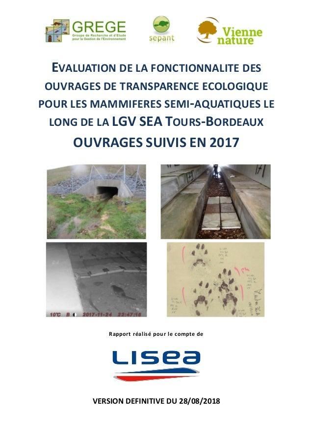 EVALUATION DE LA FONCTIONNALITE DES OUVRAGES DE TRANSPARENCE ECOLOGIQUE POUR LES MAMMIFERES SEMI-AQUATIQUES LE LONG DE LA ...