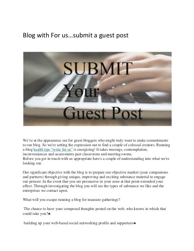 Blog with For us…submit a guest post