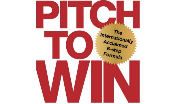 Pitch to Win Formula TTOPPS 1. Tune in