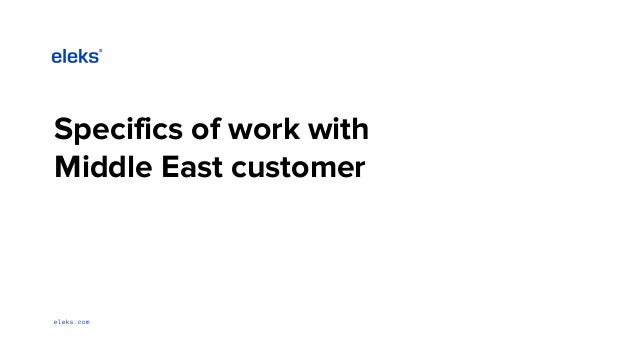 eleks.com Specifics of work with Middle East customer