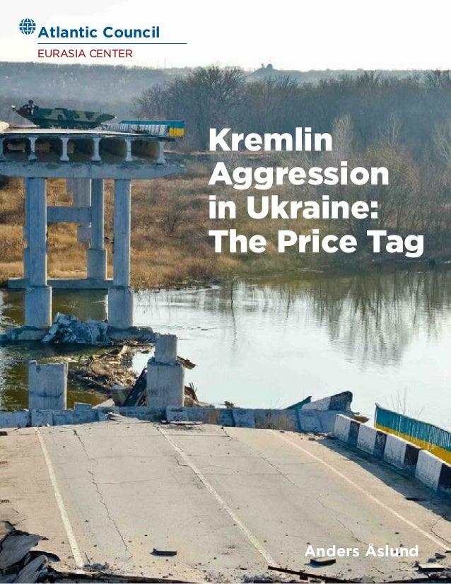 Kremlin Aggression In Ukraine The Price Tag