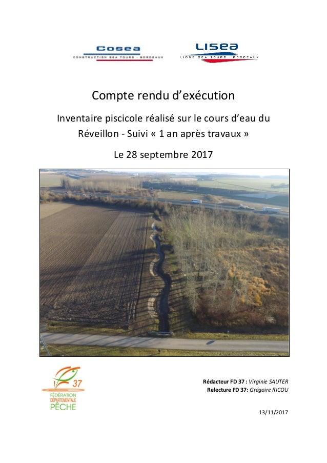 Compte rendu d'exécution Inventaire piscicole réalisé sur le cours d'eau du Réveillon - Suivi « 1 an après travaux » Le 28...