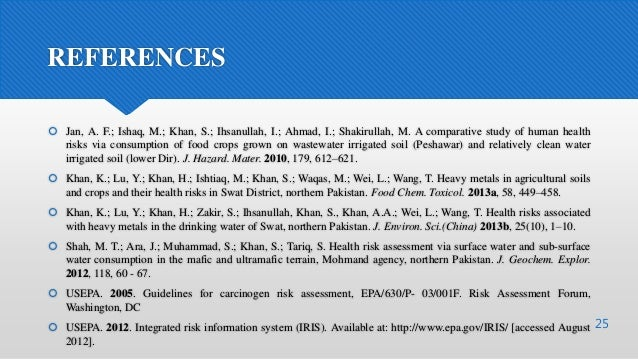 REFERENCES  Jan, A. F.; Ishaq, M.; Khan, S.; Ihsanullah, I.; Ahmad, I.; Shakirullah, M. A comparative study of human heal...