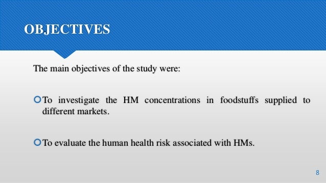 OBJECTIVES The main objectives of the study were: To investigate the HM concentrations in foodstuffs supplied to differen...