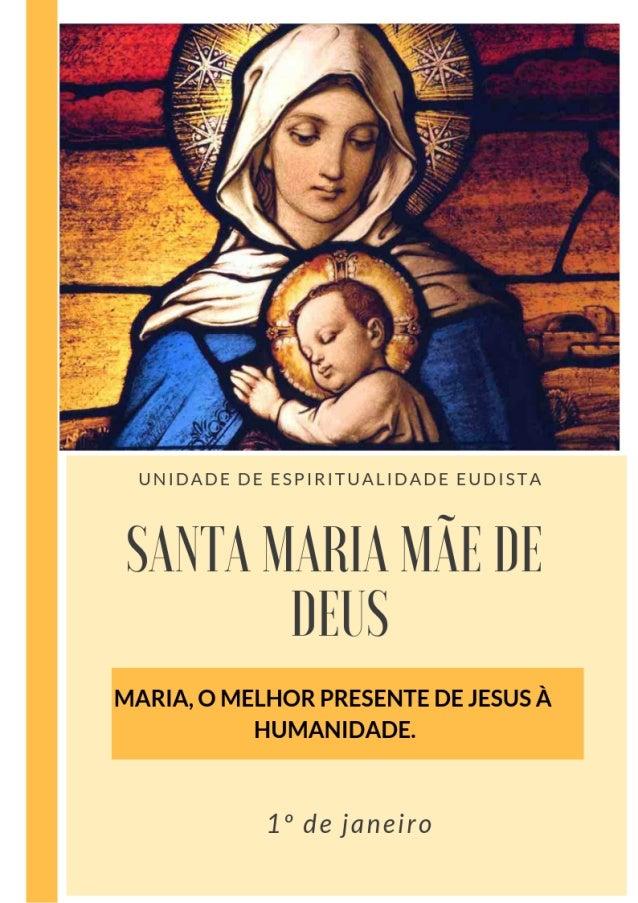 """SANTA MARIA MAE DE DEUS - SOLENIDADE """"Maria tem um Coração tão cheio de bondade que tudo o que se lhe peça de bom coração ..."""