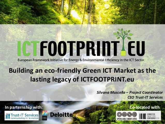 European Framework Initiative for Energy & Envinronmental Efficiency in the ICT Sector Building an eco-friendly Green ICT ...