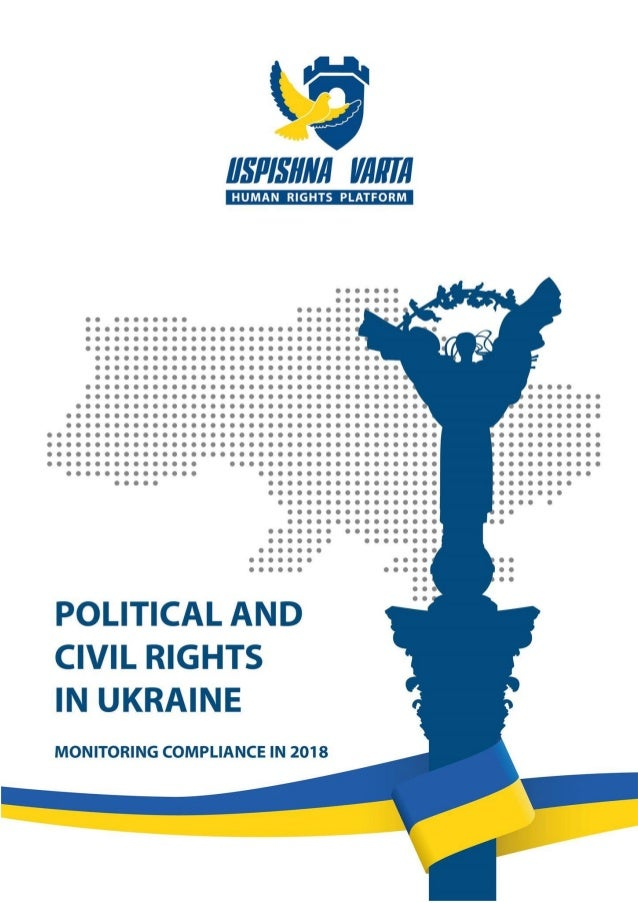 """1 © Report """"Political rights and freedoms in Ukraine: Monitoring compliance in 2018"""" prepared by the public organization """"..."""