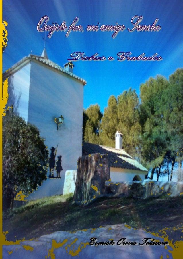 Quijote fue, mi amigo Sancho Dichos e Grabados Son 200 los dichos de esta inédita aparición, con otros tantos grabados de ...
