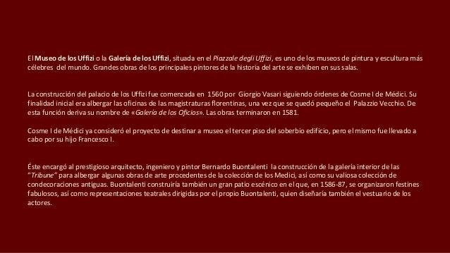 GALERÍA DE LOS UFFIZI. FLORENCIA 1 Slide 3