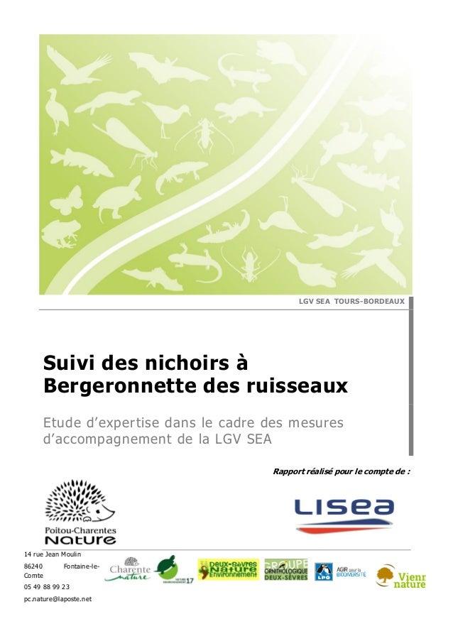 Rapport réalisé pour le compte de : 14 rue Jean Moulin 86240 Fontaine-le- Comte 05 49 88 99 23 pc.nature@laposte.net LGV S...