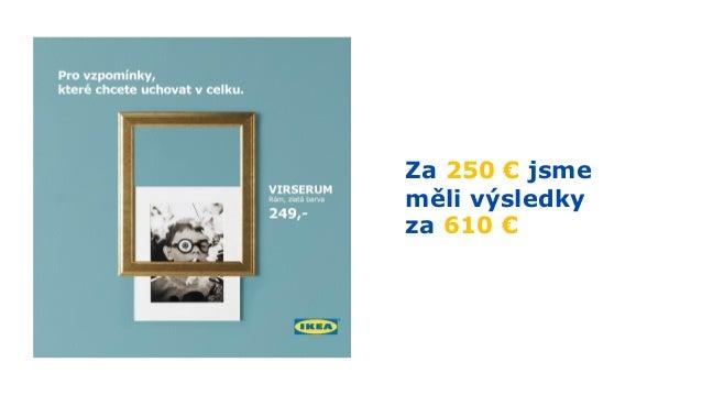 Buduje lásku k IKEA :)