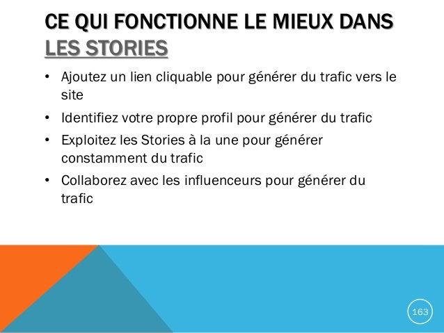 CE QUI FONCTIONNE LE MIEUX DANS LES STORIES • Ajoutez un lien cliquable pour générer du trafic vers le site • Identifiez v...