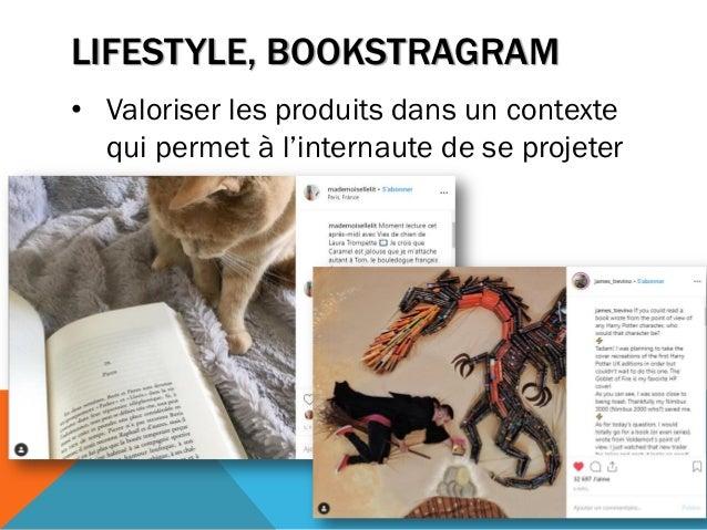 LIFESTYLE, BOOKSTRAGRAM • Valoriser les produits dans un contexte qui permet à l'internaute de se projeter 173
