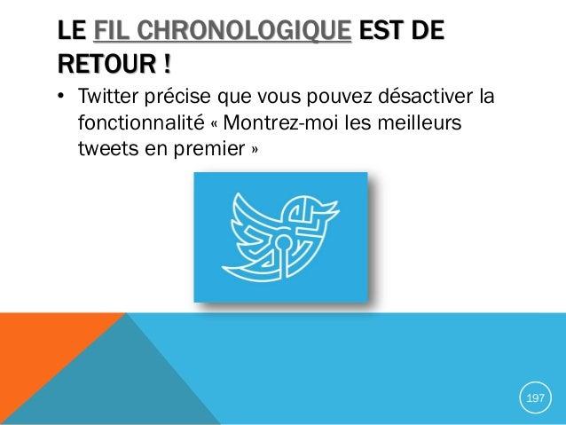LE FIL CHRONOLOGIQUE EST DE RETOUR ! • Twitter précise que vous pouvez désactiver la fonctionnalité « Montrez-moi les meil...