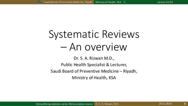 Saudi Board of Preventive Medicine, Riyadh Ministry of Health, KSA Lecture 01/10 Dr. S. A. Rizwan, M.D.Demystifying statis...