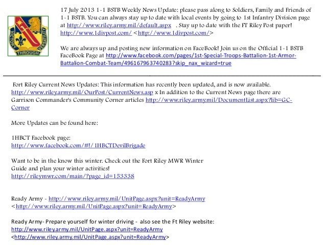 17 July 2013 1-1 BSTB Weekly News Update: please pass along to Soldiers, Family and Friends of 1-1 BSTB. You can always st...