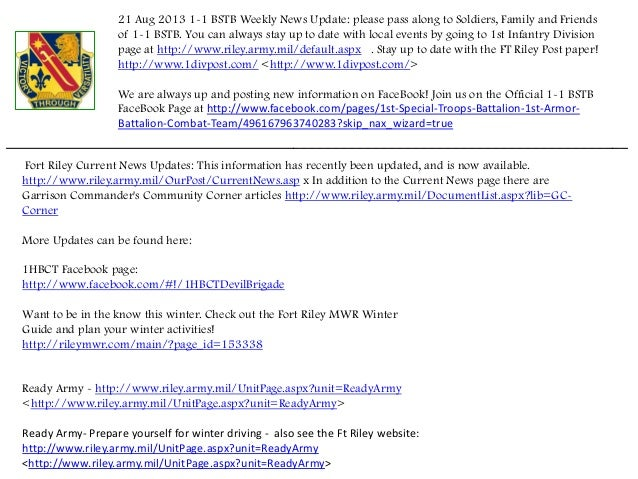 21 Aug 2013 1-1 BSTB Weekly News Update: please pass along to Soldiers, Family and Friends of 1-1 BSTB. You can always sta...