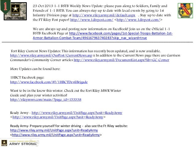 23 Oct 2013 1-1 BSTB Weekly News Update: please pass along to Soldiers, Family and Friends of 1-1 BSTB. You can always sta...
