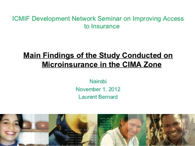 ICMIF Development Network Seminar on Improving Access                     to Insurance   Main Findings of the Study Conduc...