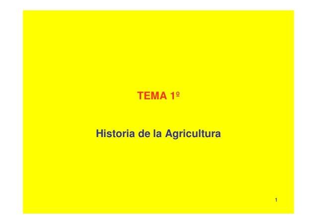 1 TEMA 1º Historia de la Agricultura