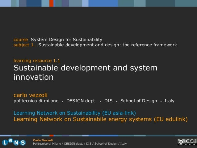 course System Design for Sustainabilitysubject 1. Sustainable development and design: the reference frameworklearning reso...