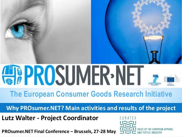 Why PROsumer.NET? Main activities and results of the projectLutz Walter - Project CoordinatorPROsumer.NET Final Conference...