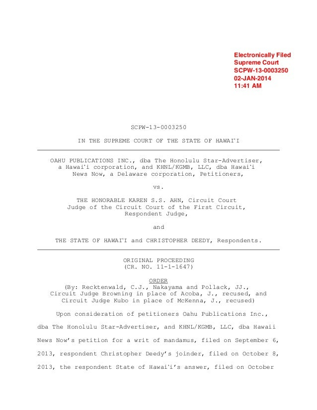 Electronically Filed Supreme Court SCPW-13-0003250 02-JAN-2014 11:41 AM  SCPW-13-0003250 IN THE SUPREME COURT OF THE STATE...