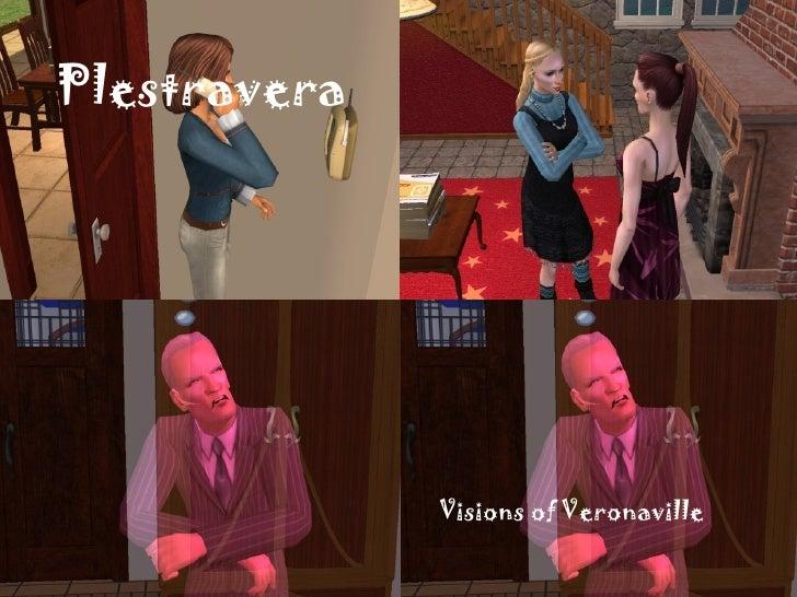 Plestravera Visions of Veronaville