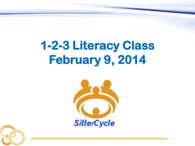 1-2-3 Literacy Class February 9, 2014
