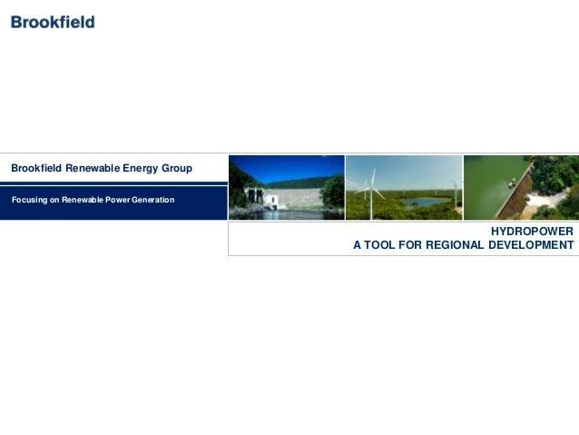 Brookfield Renewable Energy GroupFocusing on Renewable Power Generation                                                   ...