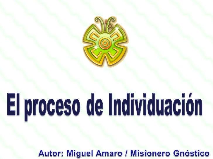 1.2. El Proceso De Individuacion Slide 2