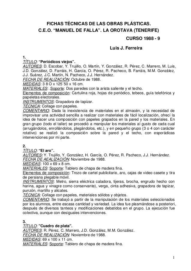 "FICHAS TÉCNICAS DE LAS OBRAS PLÁSTICAS.         C.E.O. ""MANUEL DE FALLA"". LA OROTAVA (TENERIFE)                           ..."