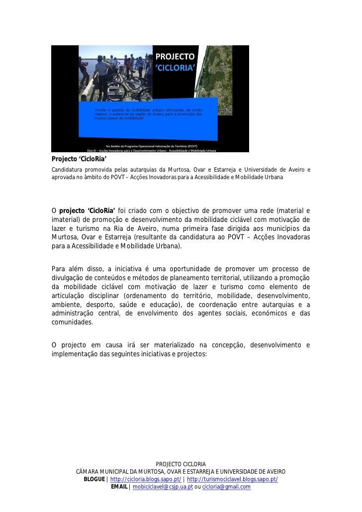Projecto 'CicloRia' Candidatura promovida pelas autarquias da Murtosa, Ovar e Estarreja e Universidade de Aveiro e aprovad...