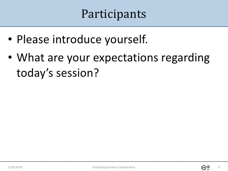 1-20-2010 Facilitating Student Collaboration Slide 2