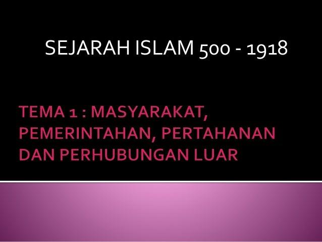 SEJARAH ISLAM 500 - 1918