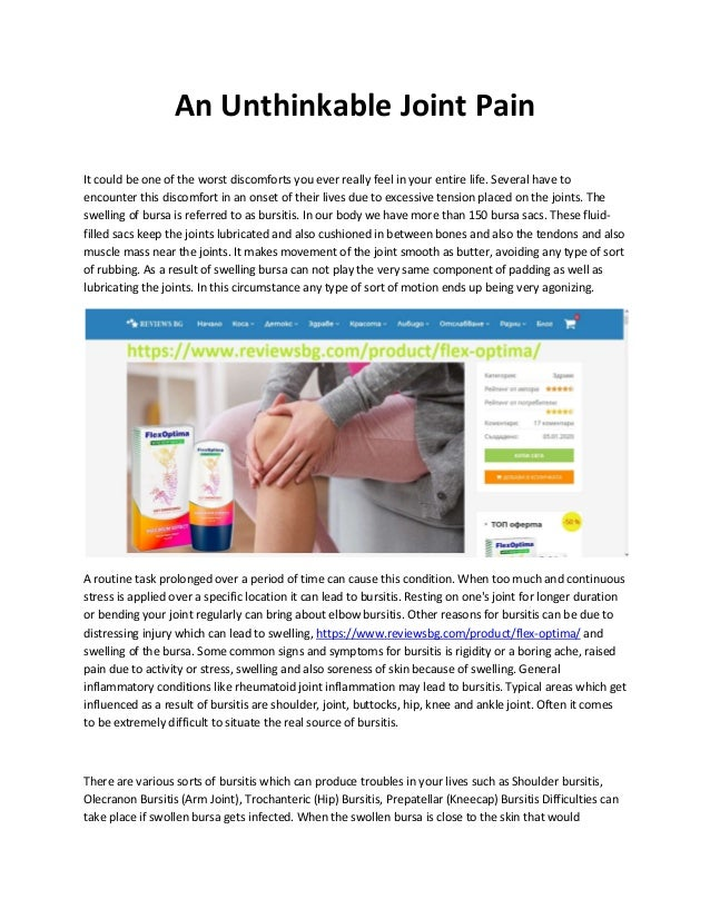 An Unthinkable Joint Pain It could be one of the worst discomforts you ever really feel in your entire life. Several have ...