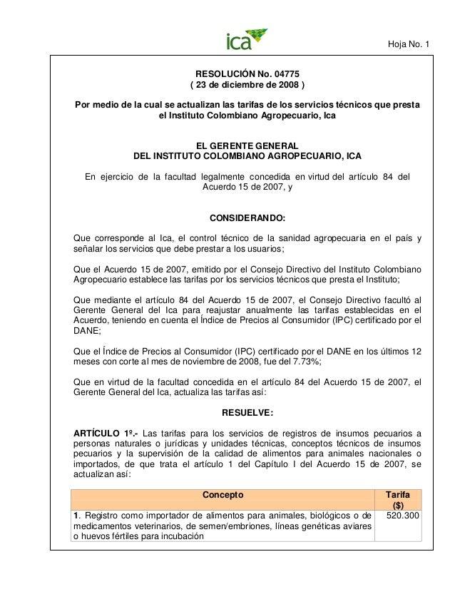 Hoja No. 1 RESOLUCIÓN No. 04775 ( 23 de diciembre de 2008 ) Por medio de la cual se actualizan las tarifas de los servicio...